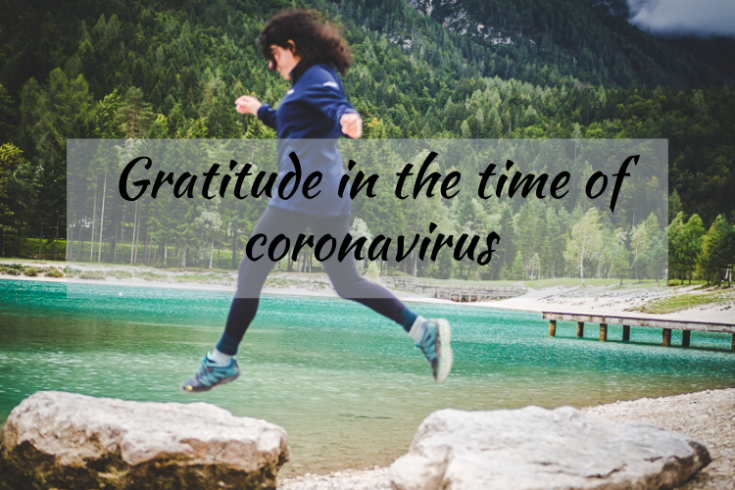 Gratitude in the time of coronavirus